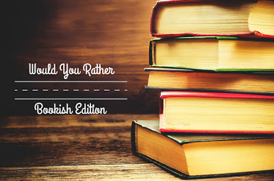 bookish-would-you-rather