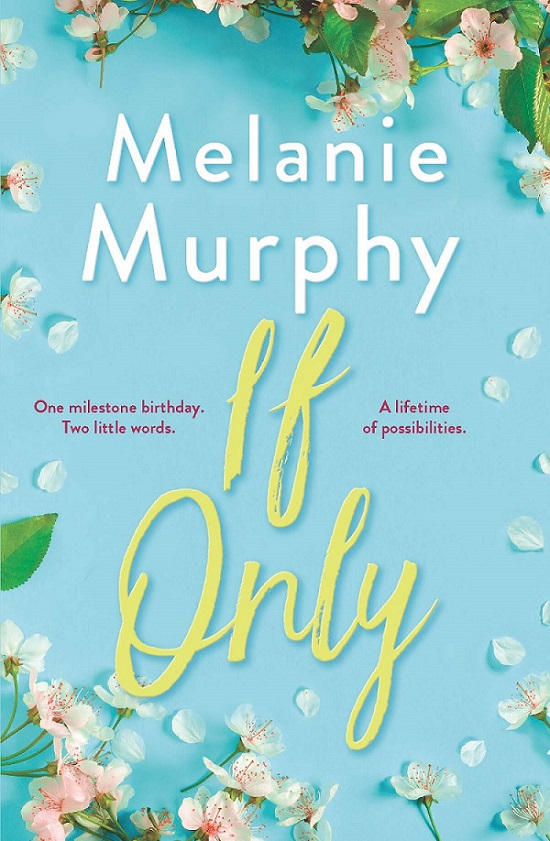 Book Review – If Only by MelanieMurphy